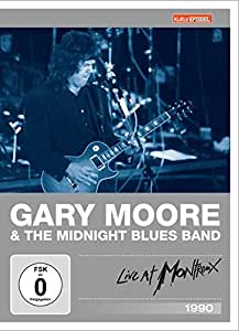 Gary Moore & The Midnight Blues Band - Live at Montreux 1990 (Kulturspiegel Edition)