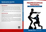 Proprioceptive Training: A Review of Current Research (English Edition)