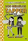 Los Gemelos Tapper 4. La lían en Internet par Rodkey