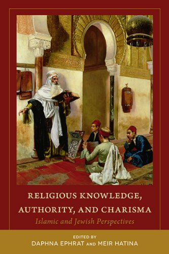 Religious Knowledge, Authority, and Charisma: Islamic and Jewish Perspectives (Utah Series in Turkish and Islamic Stud)