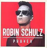 Songtexte von Robin Schulz - Prayer