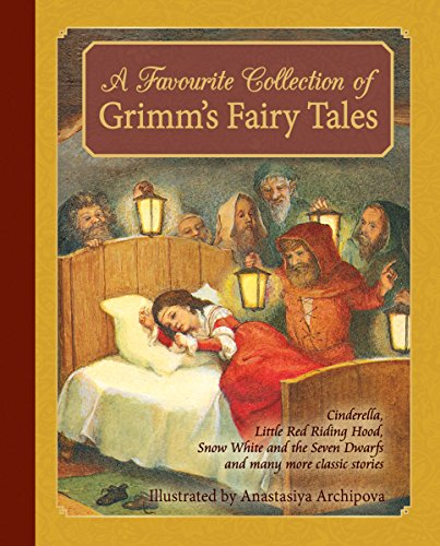 A Favourite Collection of Grimm's Fairy Tales: Cinderella, Little Red Riding Hood, Snow White and the Seven Dwarfs and many more classic stories por Jacob Grimm