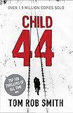 Child 44 (Child 44 Trilogy 1)