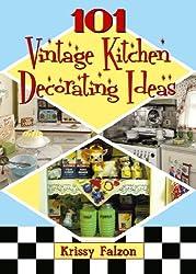 101 Vintage Kitchen Decorating Ideas (English Edition)