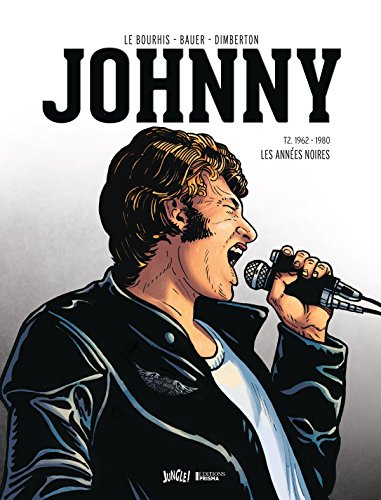 Bio Johnny Halliday : Tome 2