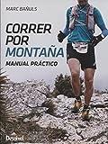 Correr por montaña. Manual práctico (Tapa blanda)