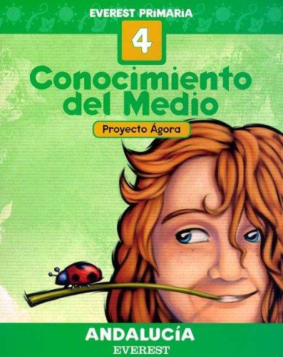 Conocimiento del Medio 4º Primaria. Proyecto Ágora. Andalucía
