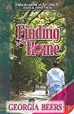 [{ Finding Home (Romances (Bold Strokes Books)) - Greenlight By Beers, Georgia ( Author ) May - 20- 2008 ( Paperback ) }
