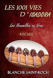 Les 1001 Vies d'Isadora : Les Nouvelles en Vrac: Recueil
