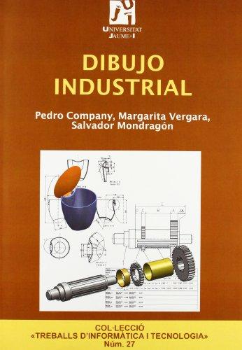 Dibujo Industrial (Treballs d'Informàtica i Tecnologia) por Pedro Pablo Company Calleja