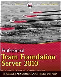 Professional Team Foundation Server 2010 (Wrox Programmer to Programmer)