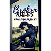Broken Rules (The Rules Series Book 1)