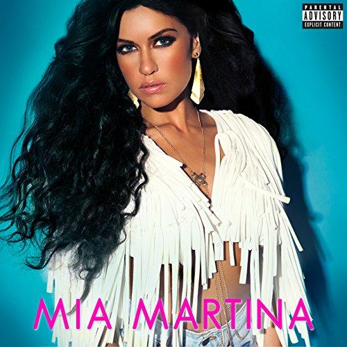 Mia Martina [Explicit]