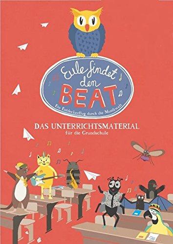 Preisvergleich Produktbild Eule findet den Beat - das Unterrichtsmaterial für die Grundschule