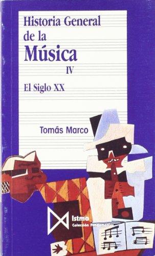 Historia general de la música. T.4. El siglo XX por Tomás Marco
