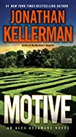 NEW YORK TIMES BESTSELLERJonathan Kellerman writes razor-sharp novels that cut to the quick. Now comes Motive, which pits psychologist Alex Delaware and homicide cop Milo Sturgis against a vicious criminal mind—the kind only Kellerman can bring to ch...