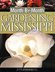 Month-by-month Gardening In Mississippi by Robert Polomski (2002-04-12)