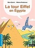"""Afficher """"La Tour Eiffel<br /> La tour Eiffel en Egypte"""""""