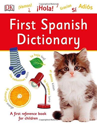 First Spanish Dictionary por Vv.Aa