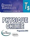 Physique chimie Tle S : conforme au nouveau programme 2012