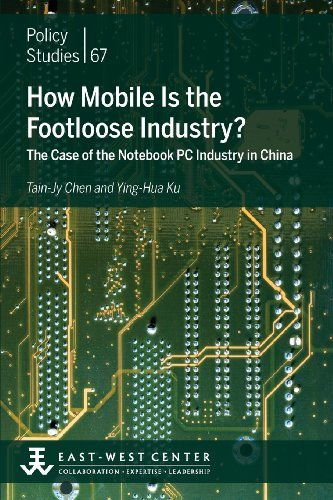 how-mobile-is-the-footloose-industry-the-case-of-the-notebook-pc-industry-in-china-by-tain-jy-chen-2