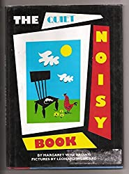The Quiet Noisy Book by Margaret Wise Brown (1993-02-05)