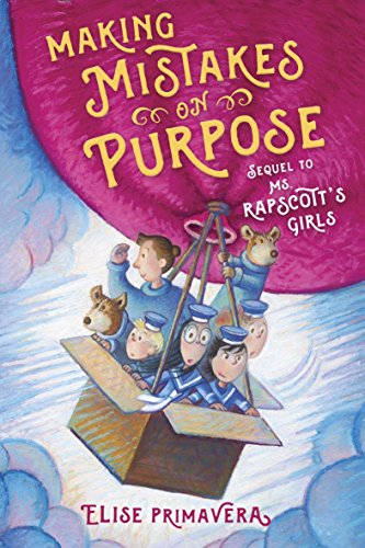 Making Mistakes on Purpose (Ms. Rapscott's Girls)