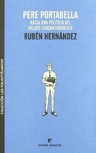Pere Portabella (Los polioftálmicos) por Rubén Hernández