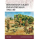 Rhodesian Light Infantryman 1961-80 (Warrior, Band 177)