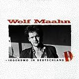 Songtexte von Wolf Maahn - Irgendwo in Deutschland