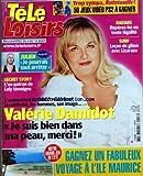 TELE LOISIRS [No 1118] du 30/07/2007 - VALERIE DAMIDOT - SECRET STORY - JULIEN - NOUVELLE STAR - LES RADARS - SURF - LECON DE GLISSE AVEC LIZARAZU