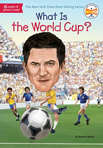 What Is The World Cup? (What Was?) por Bonnie Bader