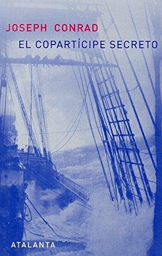 El Copartícipe Secreto (ARS BREVIS) por Joseph Conrad