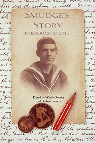 Smudge's Story: The story of an East End lad serving in the Royal Navy in the First World War
