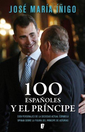 100 españoles y el príncipe (Spanish Edition)