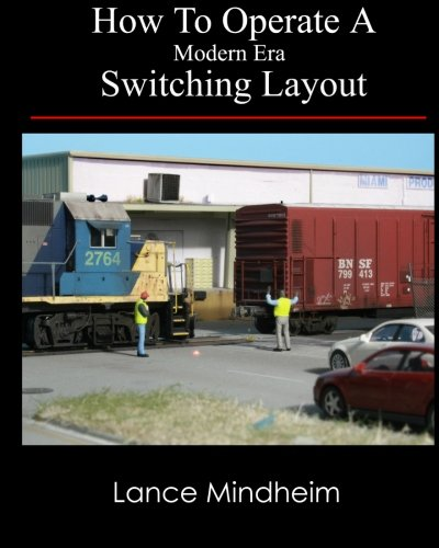 How To Operate A Modern Era Switching Layout por Lance Mindheim