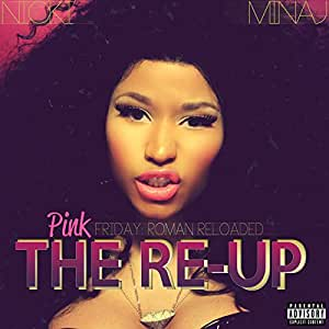 Pink Friday : Roman Reloaded The Re-Up
