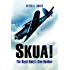 Skua: The Royal Navy's Dive-Bomber: The Royal Navy's Dive-Bomber
