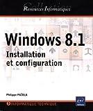 Windows 8.1 - Installation et configuration