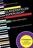 Klavierspielen superleicht: Farben statt Noten: 12 beliebte Melodien mit beiden Händen spielen. Starterpaket inkl. DVD mit Spielanleitung und Farbstickern
