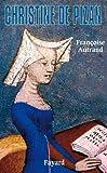 Christine de Pizan (Biographies Historiques)