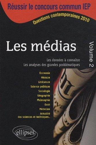 Les médias volume 2  IEP 2010 Sciences Po