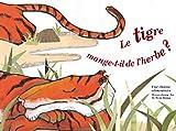 """Afficher """"Le tigre mange-t-il de l'herbe ?"""""""