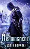 The Misjudgment: Volume 3 (An Assassin's Blade)