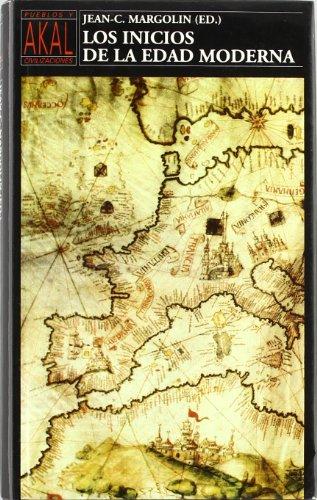 Los inicios de la Edad Moderna (Pueblos y civilizaciones)
