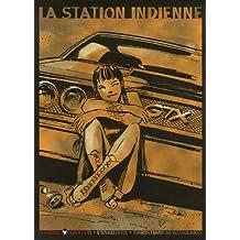 La station indienne