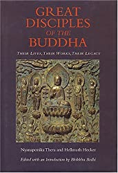 Great Disciples of the Buddha: Their Lives, Their Works, Their Legacy by Nyanaponika Thera (1997-10-25)
