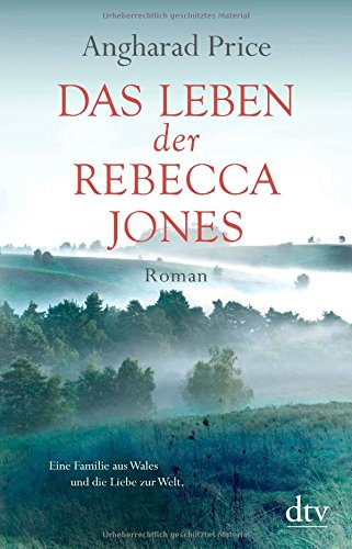 Buchseite und Rezensionen zu 'Das Leben der Rebecca Jones: Roman' von Angharad Price