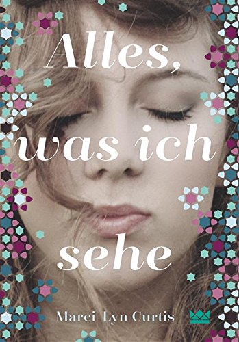 https://www.amazon.de/Alles-was-sehe-Marci-Curtis-ebook/dp/B019CDYP3I/ref=sr_1_1?ie=UTF8&qid=1485902012&sr=8-1&keywords=alles%2C+was+ich+sehe