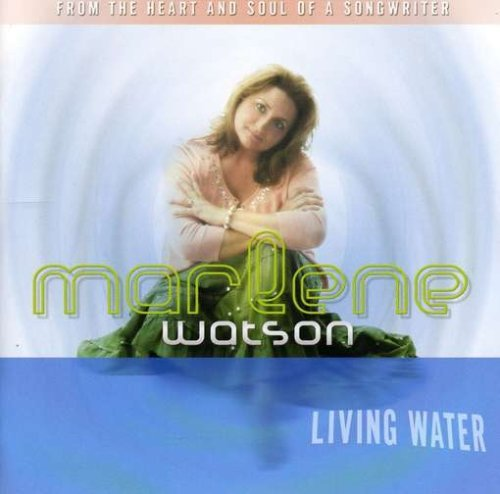 living-water-by-marlene-watson-2006-03-21